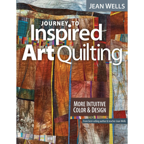 Journey_to_Inspired_Art_Quilting_Book_by_Jean_Wells__1
